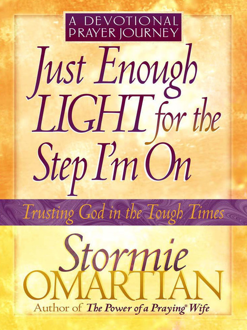 Just Enough Light for the Step I&#39;m OnA Devotional Prayer Journey (eBook)